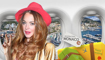Lindsay Lohan -- I'll Flee the U.S. for Monaco Before Going to Jail
