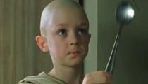 Spoon Boy in 'The Matrix' :'Memba Him?!