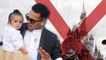 Chris Brown – Baby Mama Nixed Fab Disney World Birthday for Royalty