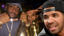 Drake & Jas Prince -- Celebrate with $20k Bottle of Bub ... Now THAT's a Friend