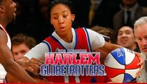 Mo'ne Davis -- Drafted By Harlem Globetrotters ... 'She's Thrilled'