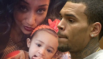 Chris Brown's Baby Mama -- Money's Not the Issue ... He's Pissed Royalty's with His Mom