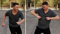 Channing Tatum -- Magic Mike's Ass Can Vogue Too!! Sorta ... (VIDEO)