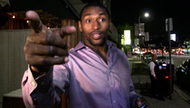 Metta World Peace -- Kobe Won't Call Roy Hibbert ... Until He Proves Himself