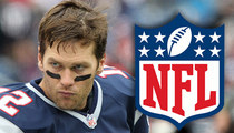 Tom Brady -- Sues NFL ... My Suspension Is B.S.