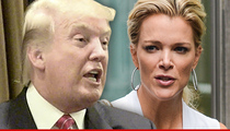 Donald Trump -- Booted from Republican Event Over Megyn Kelly Comment