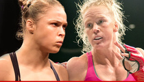 Ronda Rousey -- Called Out By Holly Holm's Camp ... YOU. WILL. LOSE.