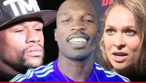 Chad Johnson to Floyd & Ronda -- Just Bang Already!!!