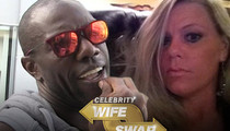 Terrell Owens -- Called Out By Estranged Wife ... Over 'Wife Swap'