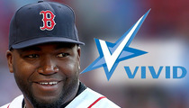 David Ortiz -- Gets $100k Porn Offer ... BATTER UP!!