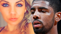 Kyrie Irving -- He Left Me High & Dry & Preggo ... Says Beauty Queen