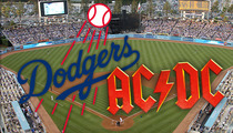 L.A. Dodgers to AC/DC -- You Can't Trash Our Field Like Ya Did Wrigley