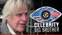 Gary Busey -- Pisses Off Ex-Agent ... Hand Over That 'Big Brother' Money!