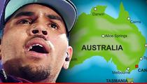 Chris Brown to Australia -- Forget Parents, I Can Teach Kids About Domestic Violence