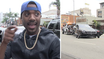 Ray J -- Princess Love Is Gonna Be Pissed ... I Got HER Car Towed (VIDEO)