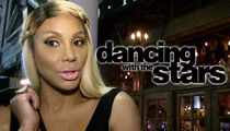 Tamar Braxton -- Rushed to ER ... 'DWTS' Appearance Doubtful