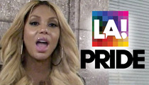 Tamar Braxton -- I'm Out of L.A. Pride Fest