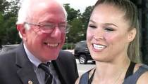 Bernie Sanders -- Pumped For Ronda Rousey's Support!