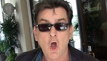 Charlie Sheen -- 6 Sex Partners to Sue ... More on the Way
