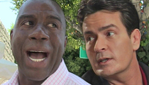 Magic Johnson -- Calls Out Charlie Sheen ... We Should Team Up to Fight HIV
