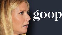 Gwyneth Paltrow -- Goop Grinches Jacked $173k