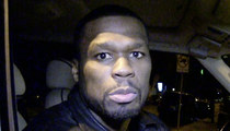 50 Cent -- I Still Have Millions, But Not That Many Anymore