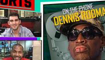 Dennis Rodman -- Hey Phil Jackson ... Here's Why I Should Coach the Knicks! (Video)