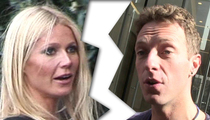 Gwyneth Paltrow & Chris Martin -- 'Conscious' Divorce Settlement Struck