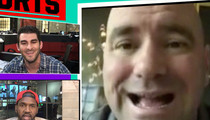 Dana White -- Conor's No Diva ... But He Hasn't Called Either (VIDEO)