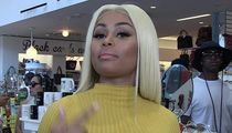 Blac Chyna -- Don't Call Me Angela Kardashian ... Until the Money's Right