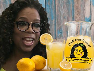 Oprah -- Move Over, Beyonce ... My Lemonade is Fabulooouuus!