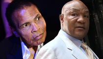 George Foreman -- There'll Never Be Another Ali ... 'I Lost My Best Friend'
