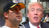 Ben Roethlisberger -- I Won't Endorse Trump ... But He Is My 'Acquaintance'