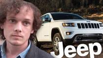 Anton Yelchin -- Jeep Recalls Backed Up ... Customers Fear Fatalities