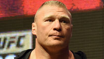 Brock Lesnar -- Will Only Face Discipline for 1 Failed Test ... Despite 2 Dirty Samples