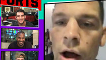 Nate Diaz -- I'm Heading Back to Stockton ... to Prep for McGregor (VIDEO)