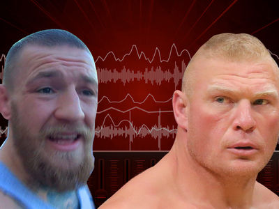 Conor McGregor -- 'Most WWE Guys Are P*****s' ... Brock's 'Juiced up to the Eyeballs' (AUDIO)