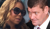 Mariah Carey, James Packer -- Deep in 'Settlement Negotiations' ... She Blames Ex-Scientology Honcho for Breakup