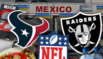 NFL Warns Houston Texans -- Don't Bring Expensive Jewelry to Mexico ... And Mind Your Colon!