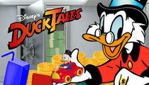 'DuckTales' Reboot -- Hustlin' Like Scrooge McDuck ... New Show = New Money