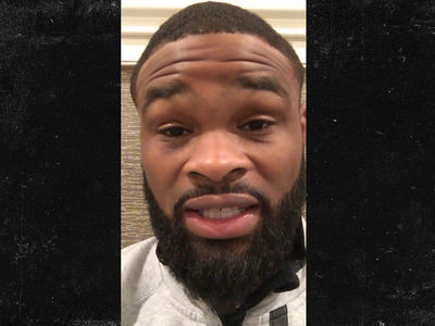 UFC's Tyron Woodley -- If Conor Gets Mayweather Fight ... He'll Never Fight MMA Again (VIDEO)