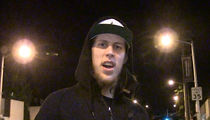 NBA'S Kelly Olynyk Hates Crappy Fantasy Owners ... Rips TMZ Photog (VIDEO)