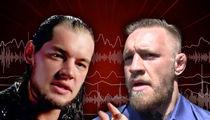 WWE Superstar Baron Corbin Rips Conor McGregor ... I'd Beat Your Ass (VIDEO)