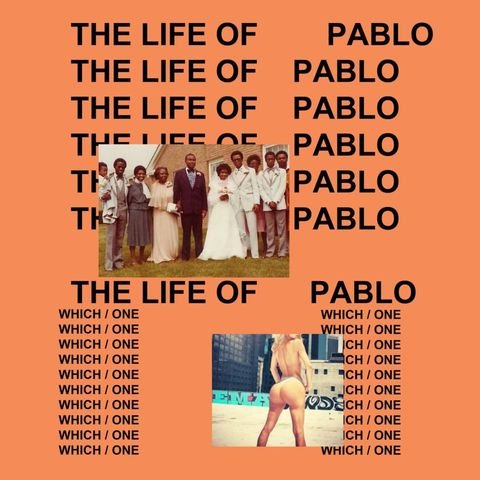 The Life Of Pablo: February 2016