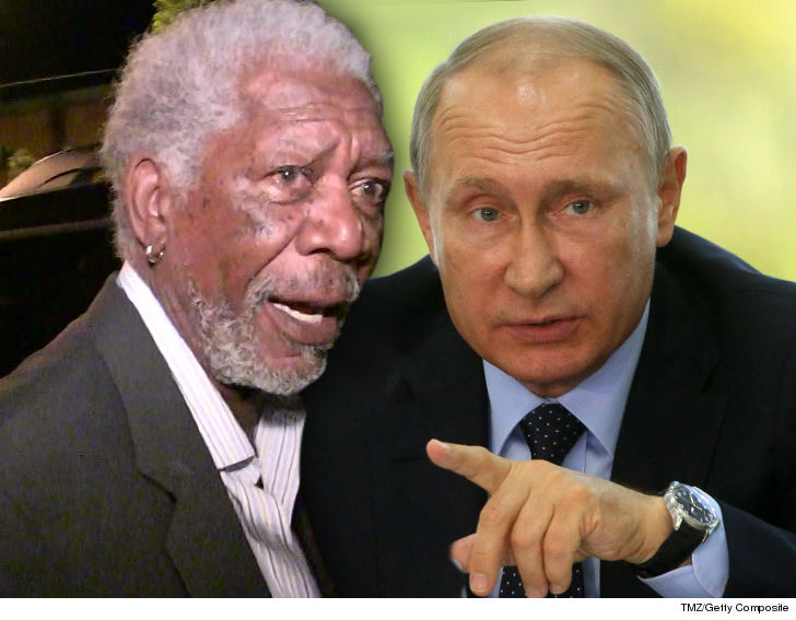 Morgan Freeman Must Think He's God to Take on Putin
