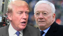 Donald Trump: I Spoke with Jerry Jones, We're Cool