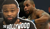 Tyron Woodley: Things Got Real w/ Conor McGregor, 'Don't Ever Call Me a Bitch'