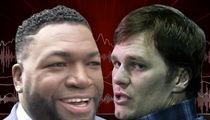 David Ortiz: Tom Brady's Diet Is 'Suffering,' I'd Rather Enjoy Life